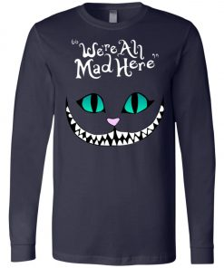 Disney Grinning Cheshire Cat We Are All Mad Here Long Sleeve
