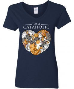 I Am A Cataholic A Cat Lover Woman's V-Neck T-Shirt
