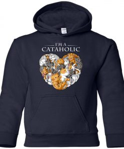 I Am A Cataholic A Cat Lover Youth Hoodie