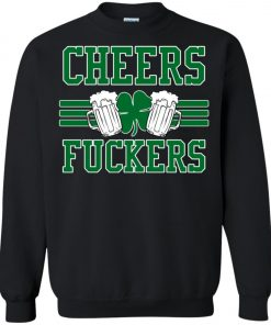 Patricks Day Irish Cheers Beer Sweatshirt