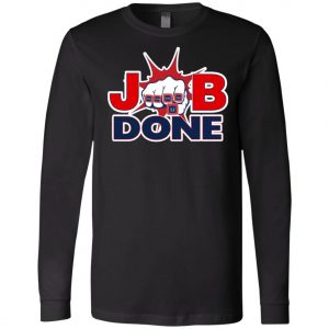 Patriots New England Job Done Long Sleeve