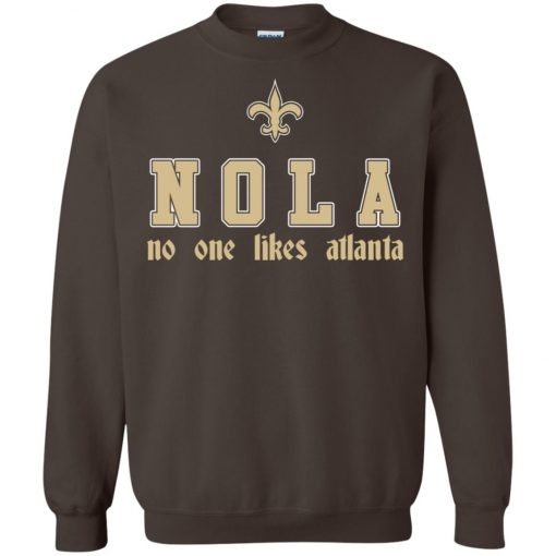 Saitns NOLA No One Like Atlanta Sweatshirt