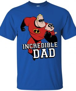You Are Incrediable Dad And Son Men's T-Shirt