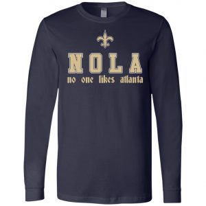 Saitns NOLA No One Like Atlanta Long Sleeve