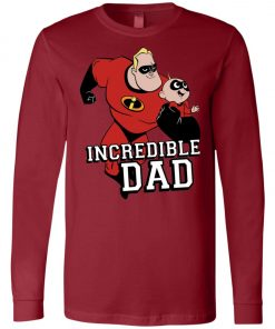 You Are Incrediable Dad And Son Long Sleeve