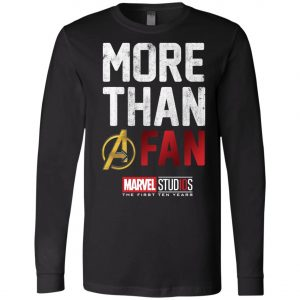 More Than Avenger Fan Marvel 10 Years Long Sleeve