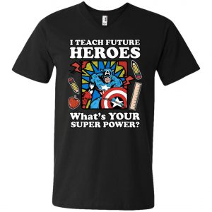I Teach Future Heroes Teacher's Power V-Neck T-Shirt