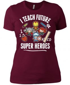 Teacher Of Marvel Super Heroes Women's T-Shirt