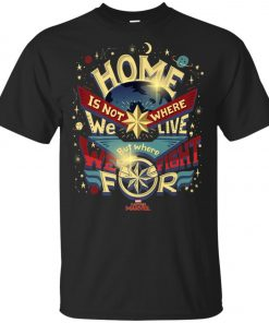 Captain Marvel Home Is What We Fight For Unisex T-Shirt