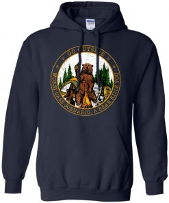 Camping Funny Go Outside Bear Pullover Hoodie
