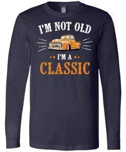 I'm A Classic Vintage Birthday Long Sleeve