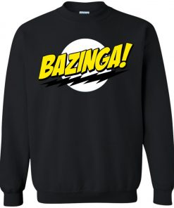 Bazinga Big Bang Theory Sweatshirt