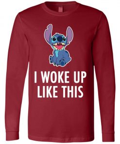 I Woke Up Like This Stitch Long Sleeve