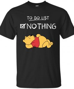 To Do List Winnie Pooh Unisex T-Shirt