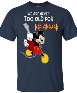 Mickey Never Too Old For Def Leppard Unisex T-Shirt