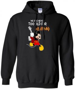 Mickey Never Too Old For Def Leppard Pullover Hoodie