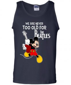 Mickey Never Too Old For The Beatles Tank Top
