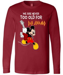 Mickey Never Too Old For Def Leppard Long Sleeve
