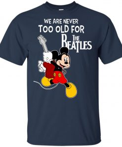 Mickey Never Too Old For The Beatles Youth T-Shirt