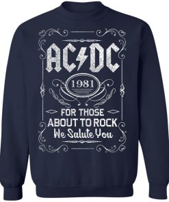 For Those About To Rock AC DC Whiskey Sweatshirt