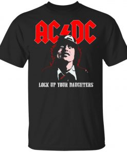 Lock Up Your Daughters AC DC Unisex T-Shirt