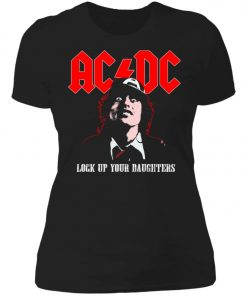 Lock Up Your Daughters AC DC Women's T-Shirt