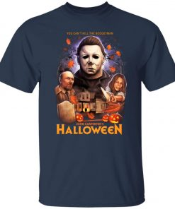 You Can't Kill The Boogeyman Halloween Unisex T-Shirt