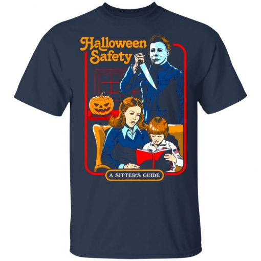 Michael Myers Halloween Safety A Sitter's Guide Unisex T-Shirt
