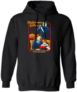 Michael Myers Halloween Safety A Sitter's Guide Pullover Hoodie