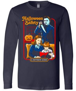 Michael Myers Halloween Safety A Sitter's Guide Long Sleeve