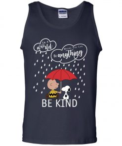 C harlie Brown And Snoopy Be Kind Tank Top