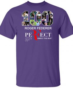 100 Roger Federer Perfect Simply The Best Unisex T-Shirt