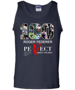 100 Roger Federer Perfect Simply The Best Tank Top