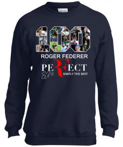 100 Roger Federer Perfect Simply The Best Youth Sweatshirt