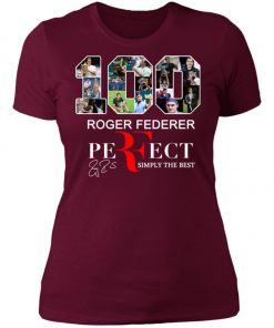 100 Roger Federer Perfect Simply The Best Women's T-Shirt
