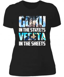 Goku In The Streets Vegeta In The Sheets Women's T-Shirt